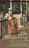 The Awakening, Kate Chopin, 055321330X