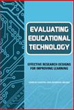 Evaluating Educational Technology : Effective Research Designs for Improving Learning, Means, Barbara and Haertel, Geneva, 0807743305