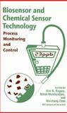 Biosensor and Chemical Sensor Technology : Process Monitoring and Control, , 0841233306