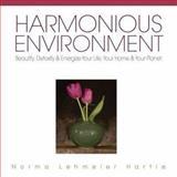 Harmonious Environment, Norma Lehmeier-Hartie, 0977963306