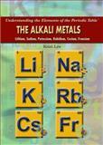 The Alkali Metals, Kristi Lew, 143585330X