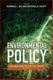 Environmental Policy, Norman J. Vig and Michael E. Kraft, 145220330X