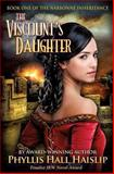 The Viscount's Daughter, Phyllis Haislip, 1492113301