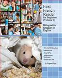 First French Reader for Beginners, Eugene Gotye, 150040330X