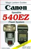 Canon 540 EZ Flash System, Lothert, Gunter and Burian, Peter K., 1883403308