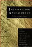 Interpreting Archaeology, , 0415073308