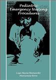 Pediatric Emergency Nursing Procedures 9780867203301