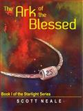 The Ark of the Blessed, Scott Neale, 0991403304