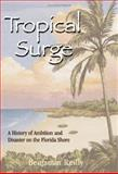 Tropical Surge, Benjamin Reilly, 1561643300
