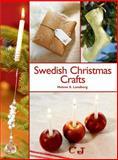 Swedish Christmas Crafts, Helene S. Lundberg and Melody Favish, 1602393303