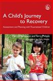 A Child's Journey to Recovery, Patrick Tomlinson and Terry Philpot, 1843103303