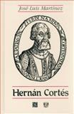 Hernan Cortes, Martínez, José Luis, 968163330X