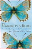 Nabokov's Blues : The Scientific Odyssey of a Literary Genius, Johnson, Kurt and Coates, Steven L., 0071373306