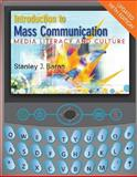 Introduction to Mass Communication : Media Literacy and Culture, Baran, Stanley J., 0077243307