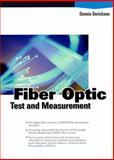 Fiber Optic Test and Measurement, Derickson, Dennis and Derickson, Dennia, 0135343305