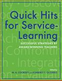 Quick Hits for Service-Learning : Successful Strategies by Award-Winning Teachers, , 025322330X