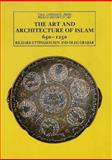 The Art and Architecture of Islam, 650-1250, Ettinghausen, Richard and Grabar, Oleg, 0300053304