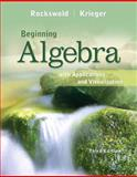 Beginning Algebra with Applications and Visualization, Rockswold, Gary K. and Krieger, Terry A., 0321773306