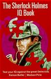 The Sherlock Holmes IQ Book, Eamonn Butler and Madsen Pirie, 078670330X