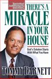 There's a Miracle in Your House, Tommy Barnett, 0884193306