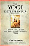 The Yogi Entrepreneur: 2nd Edition, Darren Main, 1492883301
