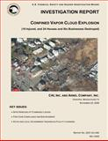 Investigation Report: Confined Vapor Cloud Explosion, U. S. Chemical Safety Investigation Board, 1500483303