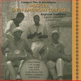 Music in Latin American Culture : Regional Traditions, Schechter, John M., 0028653300
