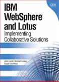 IBM WebSphere and Lotus : Implementing Collaborative Solutions, Lamb, John and Laskey, Michael, 0131443305