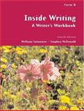 Inside Writing : A Writer's Workbook, Form B, Salomone, William and McDonald, Stephen, 0155063308