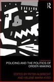 Policing and the Politics of Order-Making, , 0415743303