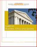 Global Economic Crisis : Impact on Business Ethics and Society, Global Economics Crisis Resource Center Staff, 0538743301