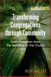 Transforming Congregations Through Community, Boyung Lee, 0664233309