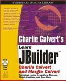 Charles Calvert's Learn JBuilder 7, Charles Calvert and Margie Calvert, 1556223307