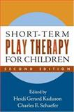 Short-Term Play Therapy for Children, , 1593853300