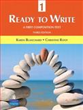 Ready to Write 1 : A First Composition Text, Blanchard, Karen Lourie and Root, Christine Baker, 0131363301