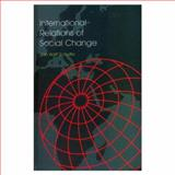 International Relations of Social Change, Scholte, Jan A., 0335093302