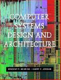 Computer Systems Design and Architecture, Heuring, Vincent P., 080534330X