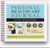 Personal Healthcare Journal for Seniors, Hiebert, Betsy, 0980893305