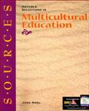 Sources : Notable Selections in Multicultural Education, Noel, Jana, 0072333308