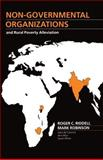 Non-Governmental Organizations and Rural Poverty Alleviation, Robinson, Mark, 0198233302