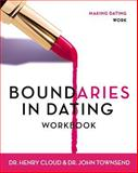 Boundaries in Dating Workbook, Henry Cloud and John Townsend, 0310233305