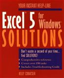 Excel Five for Windows Solutions, Kelly Conatser, 0471303305