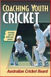 Coaching Youth Cricket, Australian Cricket Board Staff, 0736033300