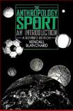 The Anthropology of Sport, Kendall Blanchard, 0897893301