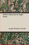 Indirect Discourse in Anglo-Saxon, Joseph Hendren Gorrell, 1408623307