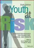 Youth at Risk : A Prevention Resource for Counselors, Teachers, and Parents, 6E, Capuzzi, 1556203306