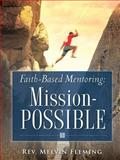 Faith-Based Mentoring, Melvin Fleming, 1602663300