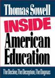 Inside American Education, Thomas Sowell, 0029303303