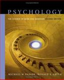 Psychology : The Science of Mind and Behavior, Passer, Michael W. and Smith, Ronald Edward, 0072563303