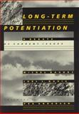 Long-Term Potentiation : A Debate of Current Issues, , 026202330X